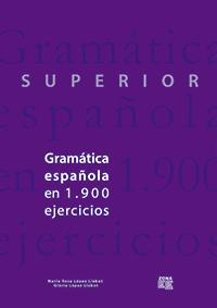 Gramática española en 1.900 ejercicios (Superior)
