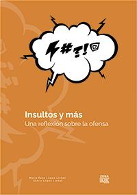 Insultos y más